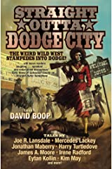 Straight Outta Dodge City Kindle Edition