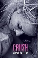 Crush (Crash Book 3) Kindle Edition