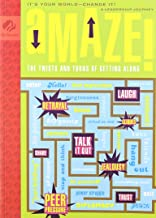 Amaze! The Twists and  Turns of Getting Along- It's Your World- Change It! A leadership journey (Girl Scout Journey Books- Cadette, Vol. 1)