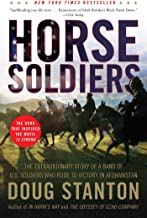 Horse Soldiers: The Extraordinary Story of a Band of US Soldiers Who Rode to Victory in Afghanistan PDF