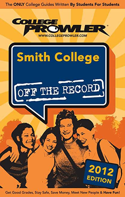 Smith College 2012 (English Edition)