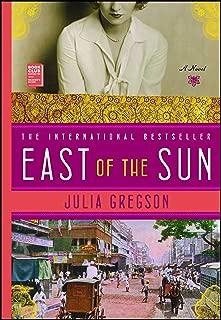 East of the Sun: A Novel
