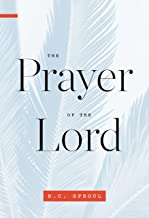 Best the prayer of the lord rc sproul Reviews