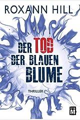 Der Tod der blauen Blume Kindle Ausgabe