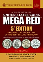 A Guide Book of United States Coins MEGA RED 5th Edition: The Official Red Book (The Official Red Book–MEGA RED)