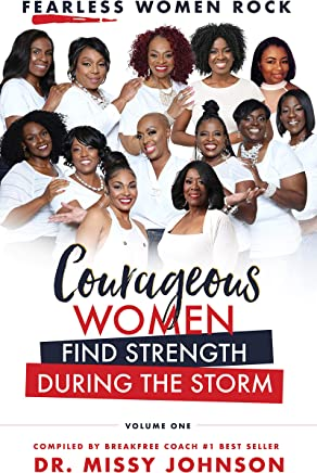 Fearless Women Rock Courageous Women Find Strength During the Storm