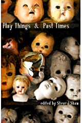 Play Things & Past Times Kindle Edition