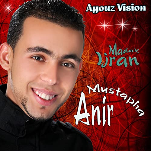 Madak Ijran By Mustapha Anir On Amazon Music Amazoncom