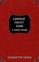 Linckes' Great Case – A Short Story (Heyer Short Stories Book 4)