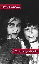 Con la soga al cuello (Voces/ Literatura nВє 114) (Spanish Edition)