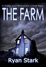 The Farm: A gripping serial killer crime thriller with a twist (The Daley and Whetstone Crime Stories Book 2)