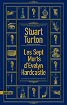 Les Sept morts d'Evelyn Hardcastle (French Edition)