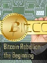 Bitcoin Rebellion - the Beginning