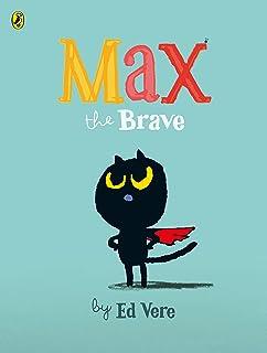 Max the Brave (English Edition)