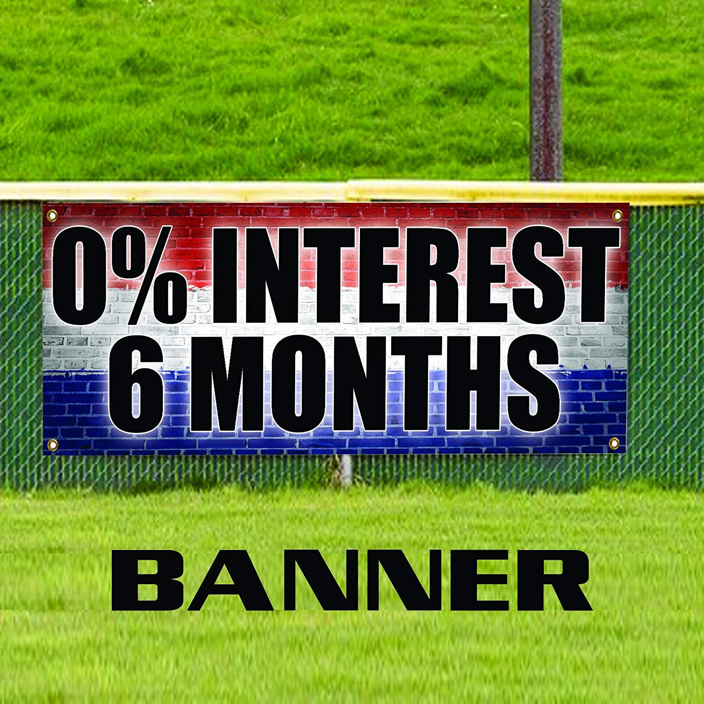0 Percent Interest 6 Months Pawn Shop Unique Novelty Indoor Outdoor Vinyl Banner Sign 48 x 120