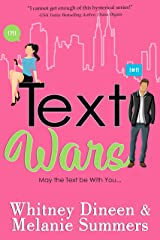 Text Wars: May the Text be With You ... (An Accidentally in Love Story Book 3) Kindle Edition