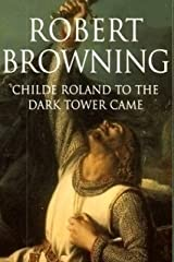 Childe Roland to the Dark Tower Came Kindle Edition