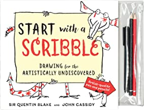 Start with a Scribble: Quentin Blake's how-to-draw book for kids and adults