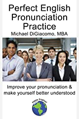 Perfect English Pronunciation Practice Kindle Edition