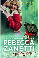 Holiday Rescue (The Anna Albertini Files) Kindle Edition