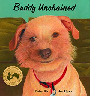 Buddy Unchained (Sit! Stay! Read!)