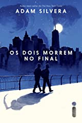 Os Dois Morrem No Final (Portuguese Edition) Kindle Edition