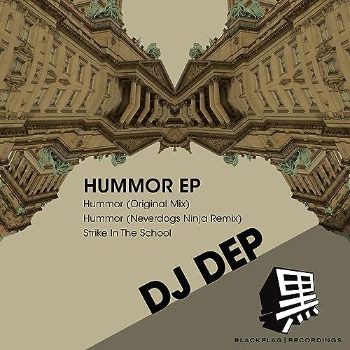 Hummor (Neverdogs Ninja Remix) de DJ Dep & Neverdogs en ...