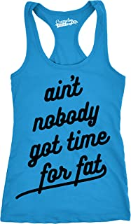 b49688d1c62d Crazy Dog T-Shirts Womens Ain't Nobody Got Time for Fat Tank Funny