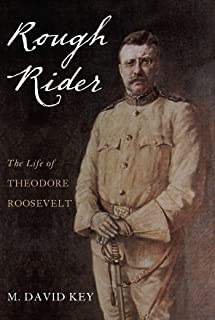 Rough Rider: The Life of Teddy Roosevelt