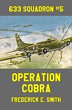 Operation Cobra (633 Squadron Book 5)