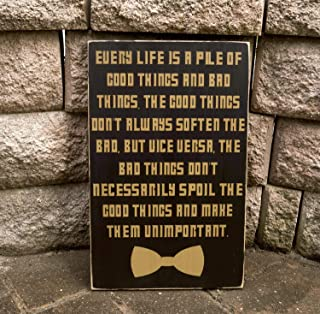 Olga212Patrick Doctor Who Sign Every Life is a Pile of Good Things and Bad Things Bow Tie The Doctor Movie Quote Home Theater Wood Sign