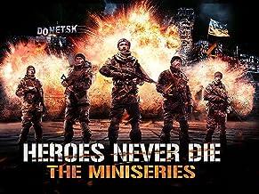 Heroes Never Die: The Miniseries