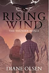 Rising Wind: The Thunder Beings Kindle Edition