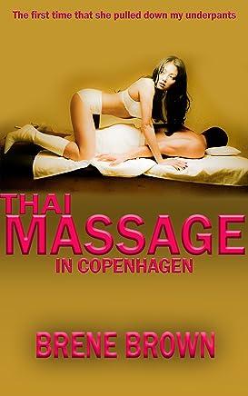 THAI MASSAGE IN COPENHAGEN (Sexually Explicit Fiction Book 3)