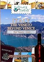 Culinary Travels - Italy: the Veneto beyond Venice