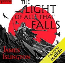 The Light of All That Falls: The Licanius Trilogy, Book 3