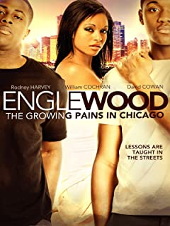Englewood : The Growing Pains In Chicago