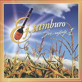 Ej, Tamburo - Sve Najbolje 1