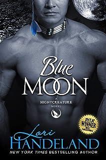 Blue Moon: A Sexy Shifter Paranormal Romance Series Starter (The Nightcreature Novels Book 1)