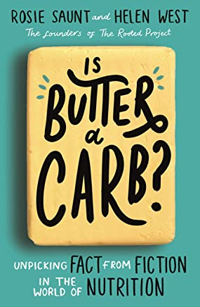 Is Butter a Carb?: Unpicking Fact from Fiction in the World of Nutrition