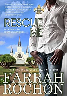 Rescue Me (The Holmes Brothers Book 3)