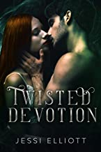 Twisted Devotion: A Fae Paranormal Romance