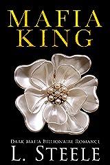 Mafia King: Dark Mafia Billionaire Romance (Arranged Marriage Book 1) Kindle Edition