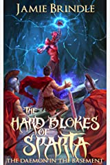 The Hard Blokes Of Sparta - The Daemon In The Basement (Tales from the Storystream Book 3) Kindle Edition