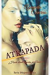 Atrapada (Mujeres Fénix nº 1) (Spanish Edition) Kindle Edition