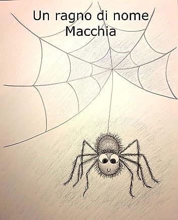 Un ragno di nome Macchia