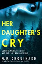 Her Daughter's Cry: An absolutely gripping crime thriller (A Detective Jo Fournier Novel Book 3)