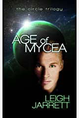 Age of Mycea (Circle Trilogy Book 1) Kindle Edition