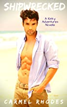 Shipwrecked (Kinky Adventures Book 1)