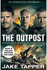 The Outpost: Now a Major Motion Picture Kindle Edition